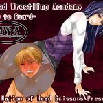 [RJ235292][The Nation of Head Scissors] Mixed Wrestling Academy -How to Guard-