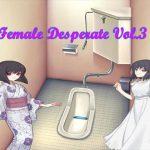 [RJ239977][Vida Loca] Female Desperate Vol.3
