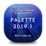 PALETTE 2019.1/SP; KLV Canvas meets 中央うぬぼれ市 [RJ270737][KLV Canvas]