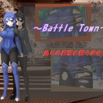 ~Battle Town~/偽りの日常と戦う少女 [RJ288609][Little ambition]