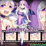 Goodbye Sister [RJ297020][プリンシア]