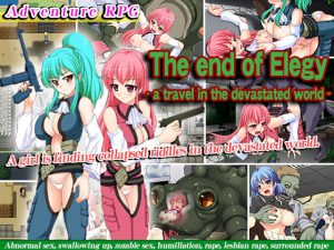 The end of Elegy – a travel in the devastated world- [RJ302634][めろんぱんつ]