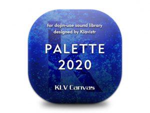 PALETTE 2020 [RJ300578][KLV Canvas]