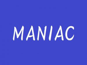 MANIAC [RJ322393][SpaceCat]