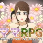 MamaRPG ~Creampie to mom who became NPC~ [RJ328644][Sistny&Anasis]