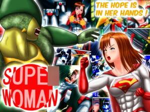 スーパ〇ウーマン ―希望は彼女に託された― [RJ326571][螺旋愛]