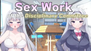 Sex Work of the Disciplinary Committee [RJ349805][Hentai-Novels]